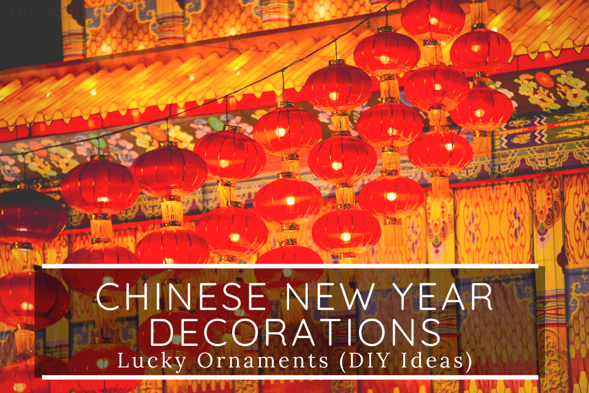 Chinese New Year Decorations 2020 Lucky Ornaments (DIY Ideas)