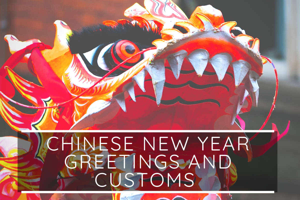 Chinese New Year Greetings and Customs